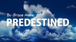The Grace Imposter Addresses Part 16: God's Testimony is Predestination