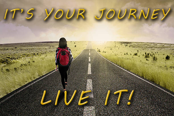 It's your Journey – live it!