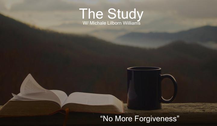 No More Forgiveness