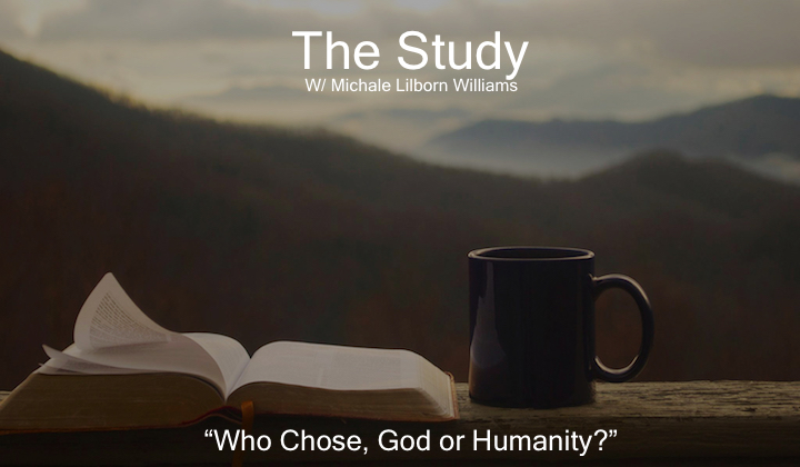 Who Chose God or Humanity?
