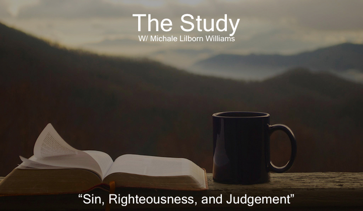 Sin, Righteousness, and Judgement