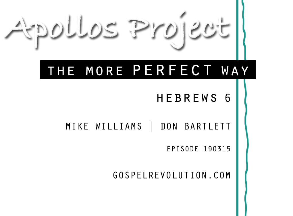 The Apollos Project – A more perfect way.