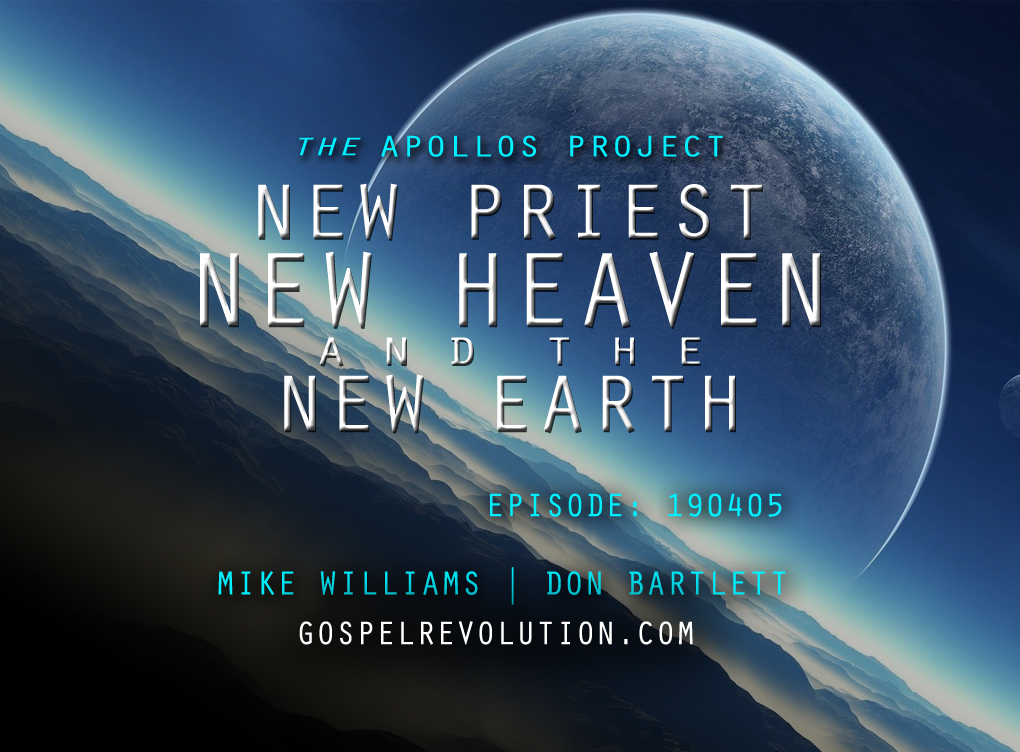 The Apollos Project: New Priest, New Heaven, and The New World