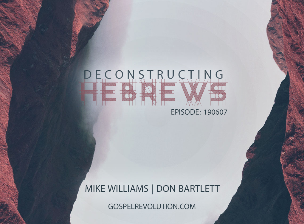 190607 Deconstructing Hebrews