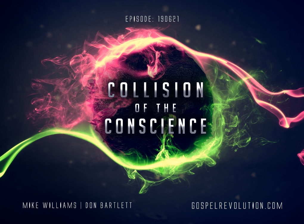 190621 Collision of the Conscience