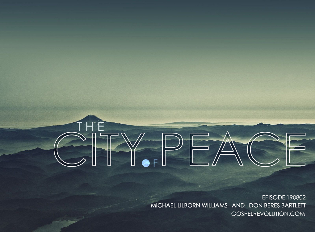 The City of Peace