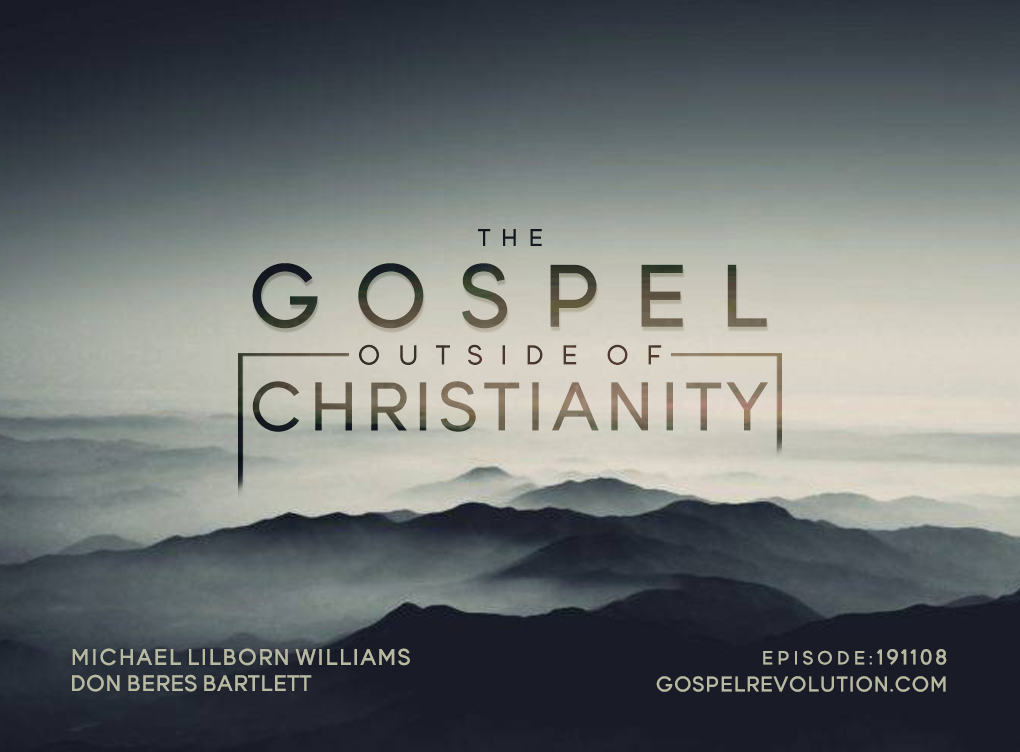The Gospel Outside Of Christianity