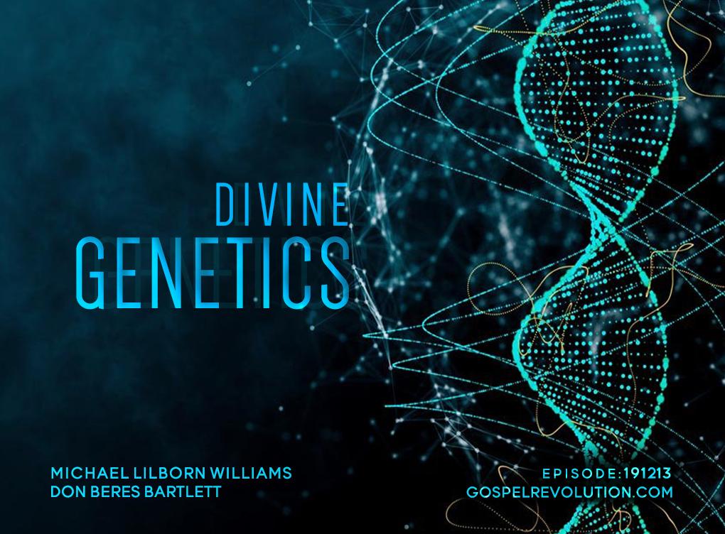 191213 Divine Genetics