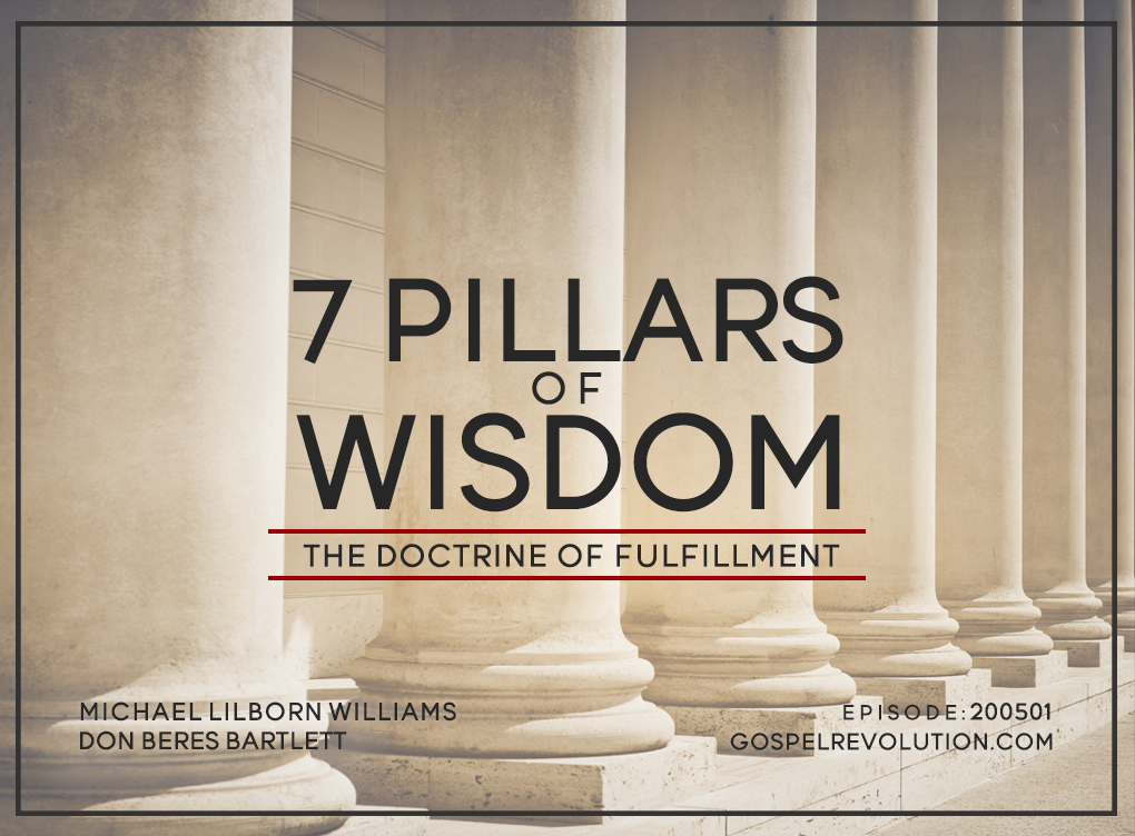 200501 Seven Pillars of Wisdom: Fulfillment