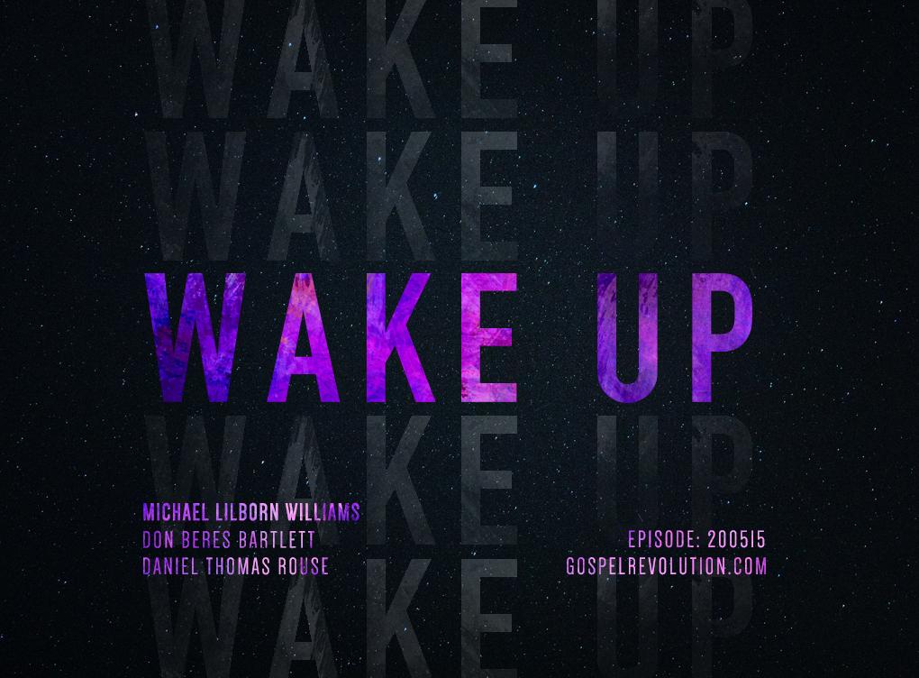 200515 Wake Up!