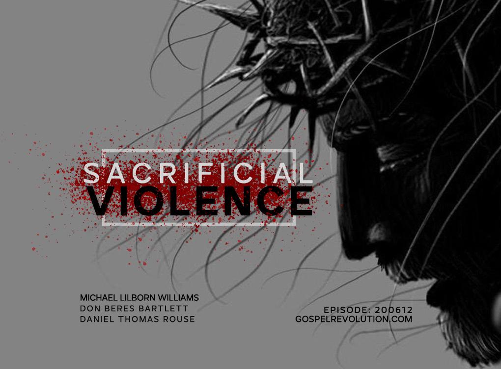 200612 Sacrificial Violence