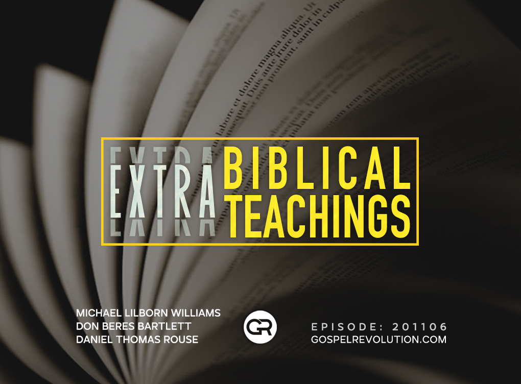 201106 Extra-Biblical Teachings