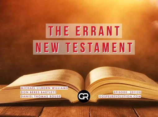 201120 The Errant New Testament