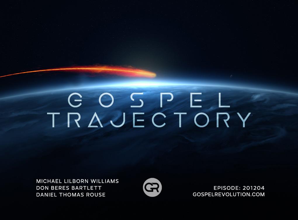 201204 Gospel Trajectory