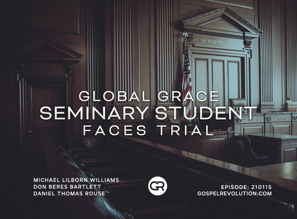 210115 Global Grace Seminary Student Faces Trial