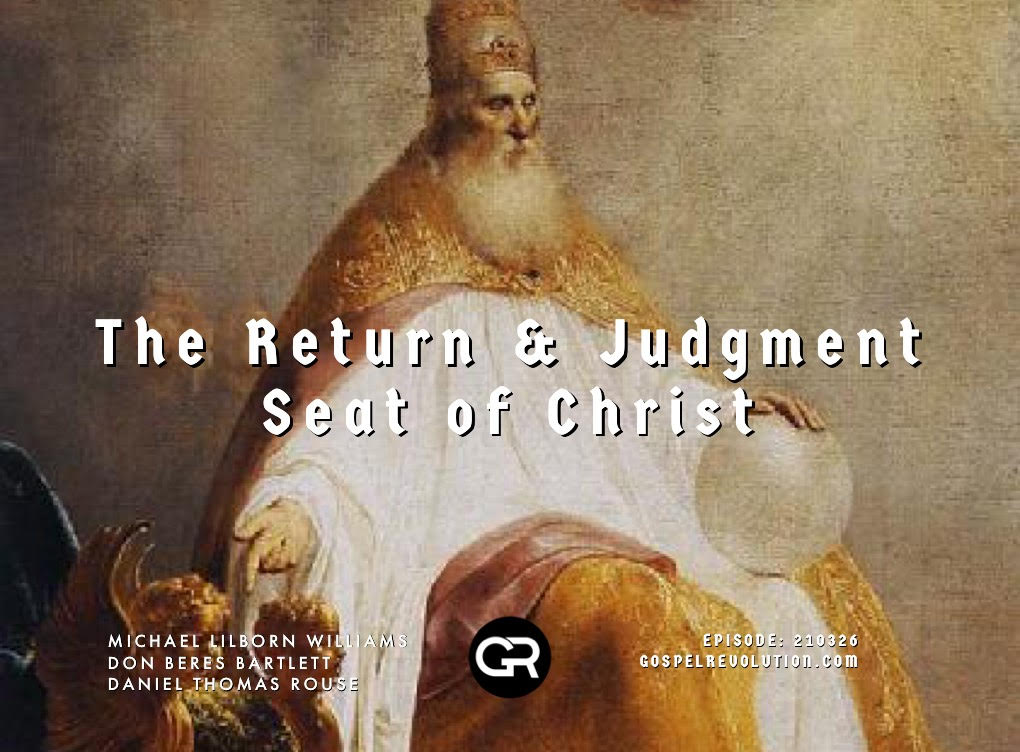 210326 The Return and Judgment Seat of Christ