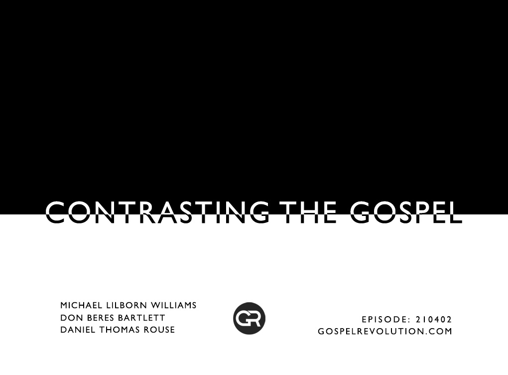 210402 Contrasting The Gospel