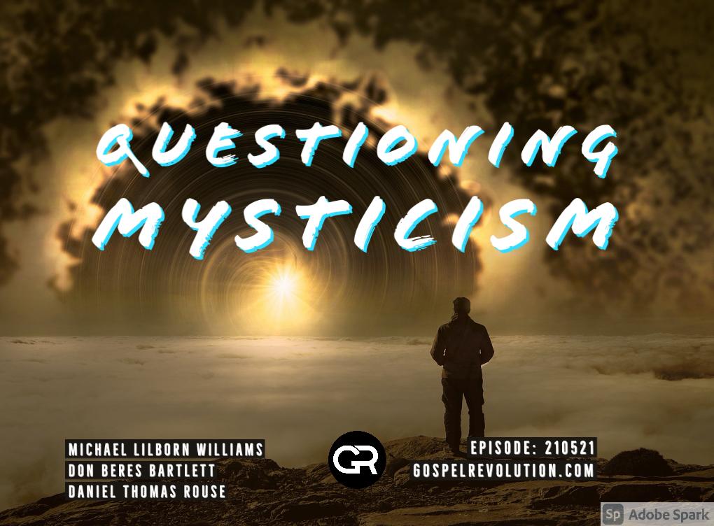 210521 Questioning Mysticism