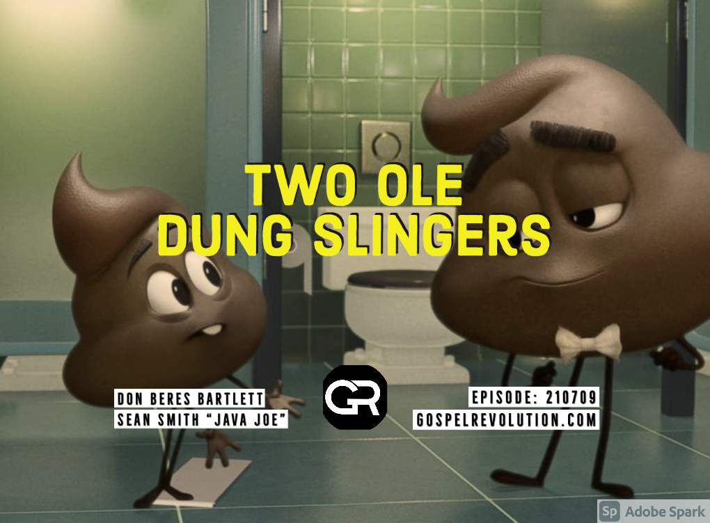 210709 Two Ole Dung Slingers