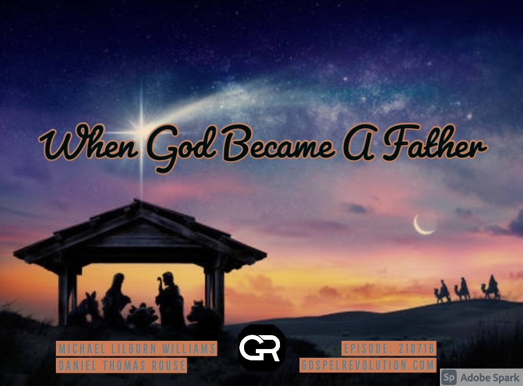 210716 When God Became A Father