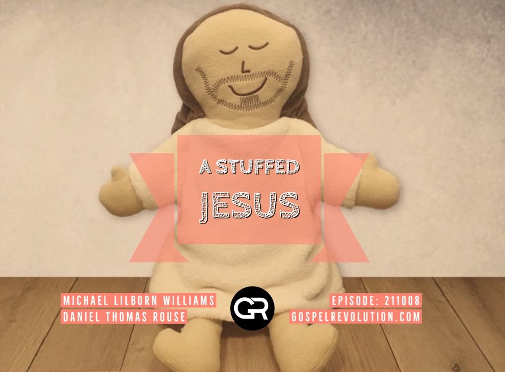 211008 A Stuffed Jesus